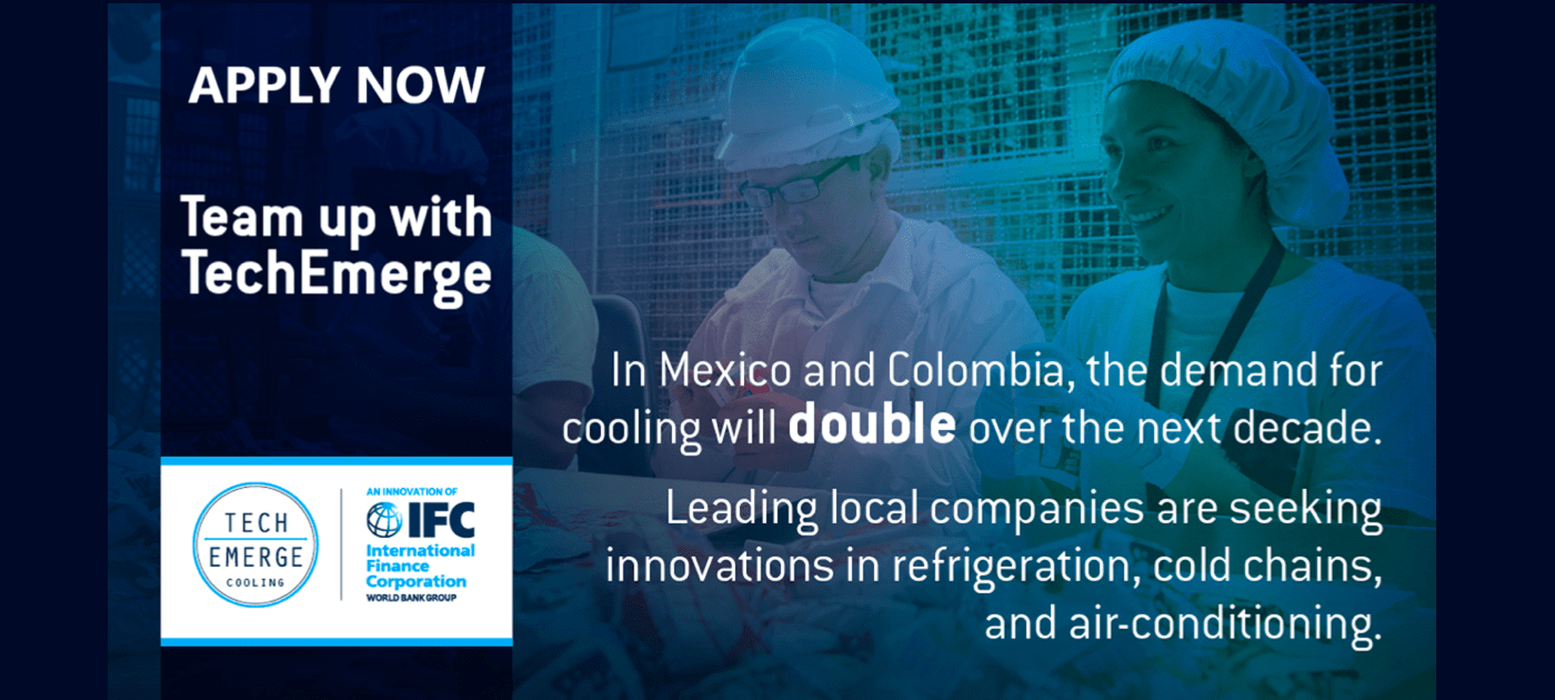 IFC opens call for tech innovators to bring their sustainable cooling solutions to Latin America to mitigate climate change