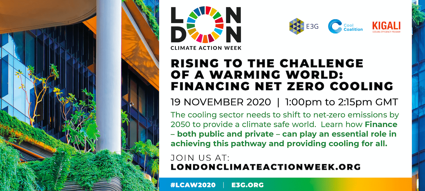 Rising to the Challenge of a Warming World – Financing Net Zero Cooling