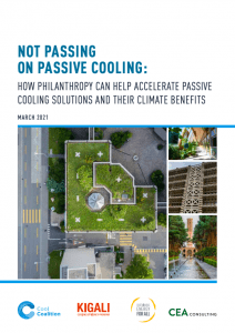 Not Passing on Passive Cooling: How Philanthropy Can Help Accelerate Passive Cooling Solutions and Their Climate Benefits