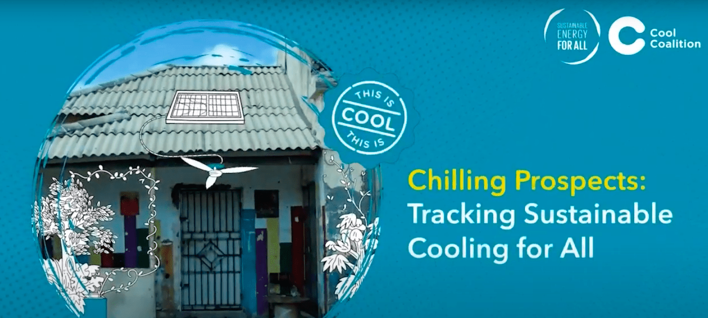 Chilling Prospects: Tracking Sustainable Cooling for All 2021