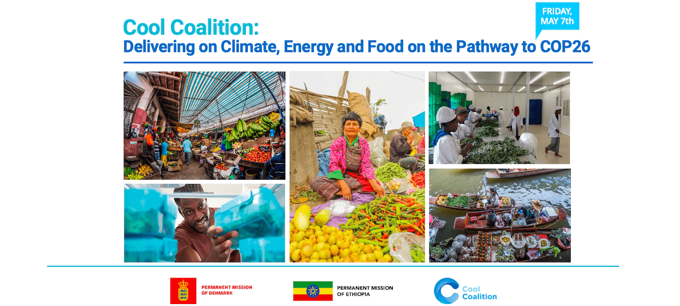 Cool Coalition: Delivering on Climate, Energy and Food on the Pathway to COP26