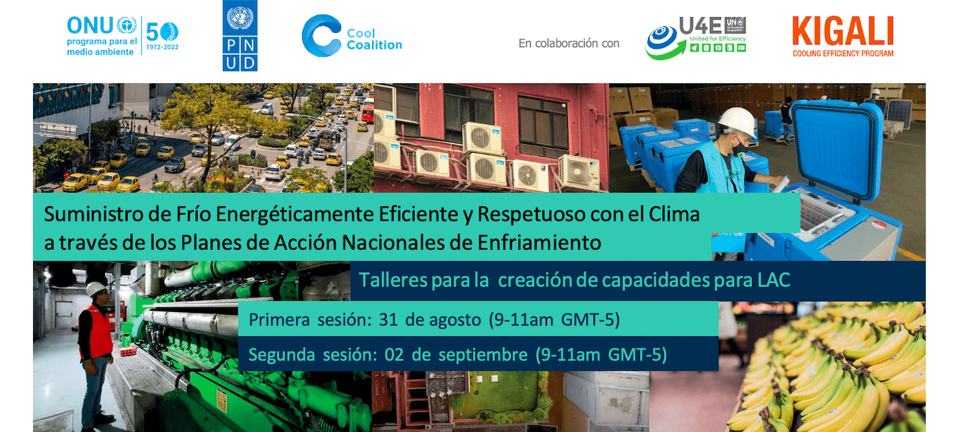 Delivering Energy Efficient and Climate Friendly Cooling through National Cooling Action Plans in Latin America and the Caribbean